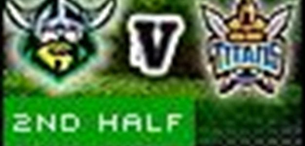 Full Match Replay: Gold Coast Titans v Canberra Raiders (2nd Half) - Round 3, 2010