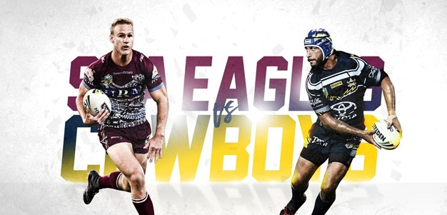 Sea Eagles v Cowboys - Round 13