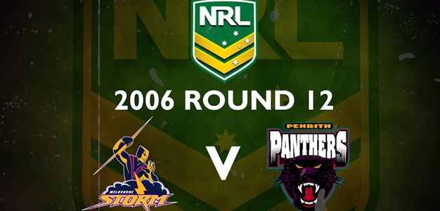 Footy Flashback: 2006 Rd 12 Storm v Panthers