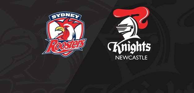Full match replay: Roosters v Knights - Round 3, 2018