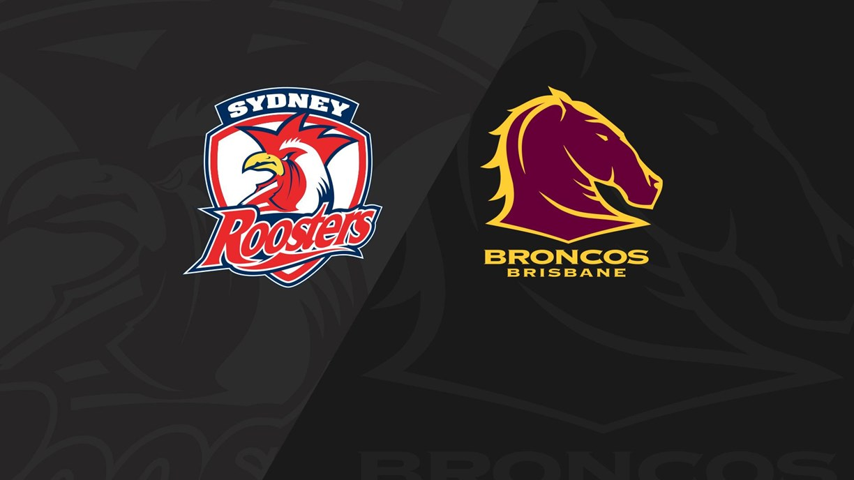Full Match Replay: Roosters v Broncos - Round 24, 2018