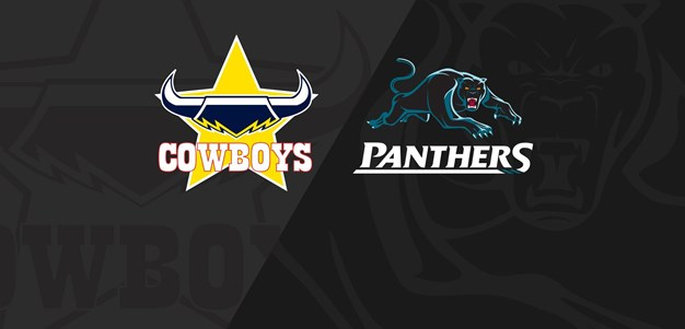 Full Match Replay: Cowboys v Panthers - Round 4, 2018