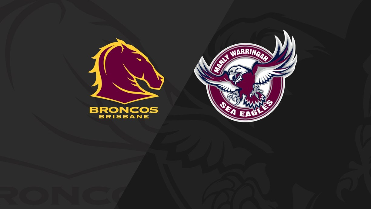 Extended Highlights: Broncos v Sea Eagles - Round 25, 2018