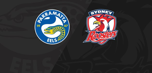 Extended Highlights: Eels v Roosters - Round 25, 2018