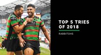 Rabbitohs' top five tries of 2018
