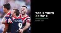 Roosters' top five tries of 2018