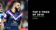 Storm top five tries of 2018