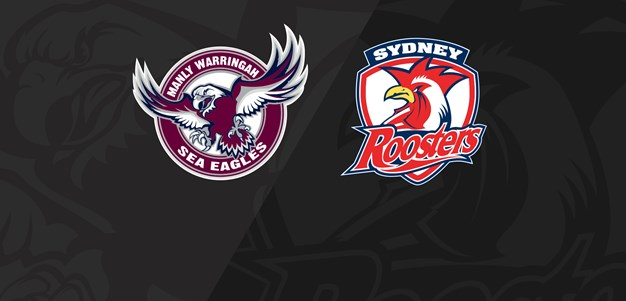 Full Match Replay: Sea Eagles v Roosters - Round 2, 2019