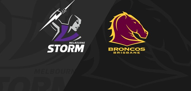 Full Match Replay: Storm v Broncos - Round 1, 2019