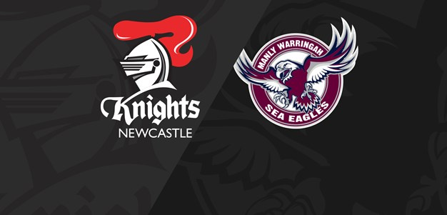 Full Match Replay: Knights v Sea Eagles - Round 5, 2019