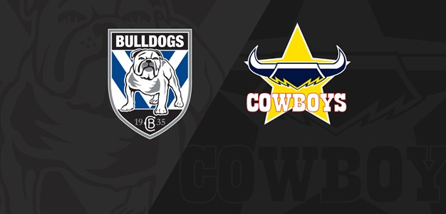 Full Match Replay: Bulldogs v Cowboys - Round 7, 2019