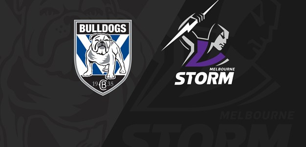 Full Match Replay: Bulldogs v Storm - Round 11, 2019