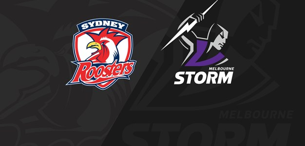 Full Match Replay: Roosters v Storm - Round 15, 2019