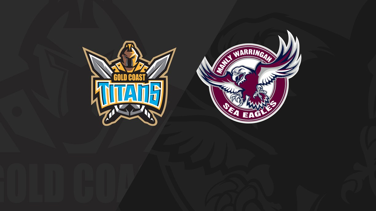 Full Match Replay: Titans v Sea Eagles - Round 15, 2019