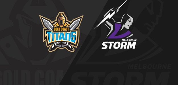Full Match Replay: Titans v Storm - Round 18, 2019