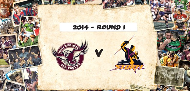 Footy Flashback: 2014 Round 1 Sea Eagles v Storm
