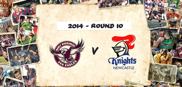 Sea Eagles v Knights - Round 10, 2014