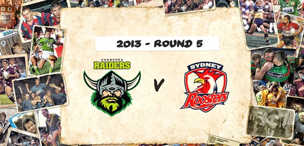 Raiders v Roosters - Round 5, 2013
