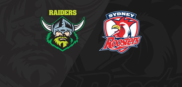 Full Match Replay: Raiders v Roosters - Round 21, 2019
