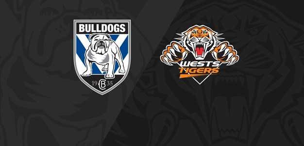 Full Match Replay: Bulldogs v Wests Tigers - Round 21, 2019
