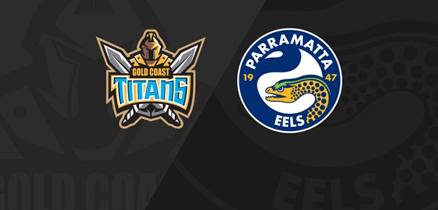 Full Match Replay: Titans v Eels - Round 22, 2019