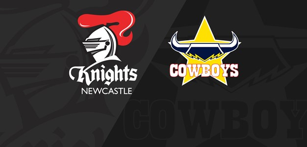 Full Match Replay: Knights v Cowboys - Round 22, 2019