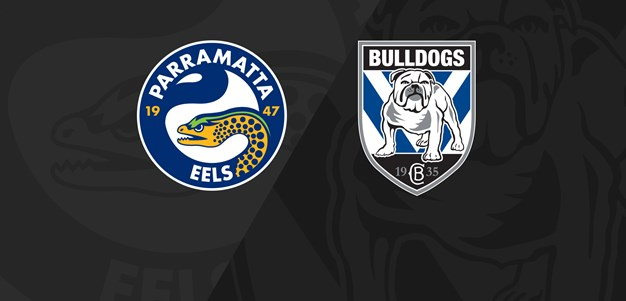 Full Match Replay: Eels v Bulldogs - Round 23, 2019