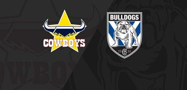 Full Match Replay: Cowboys v Bulldogs - Round 24, 2019