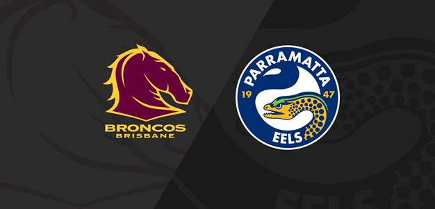 Full Match Replay: Broncos v Eels - Round 3, 2020