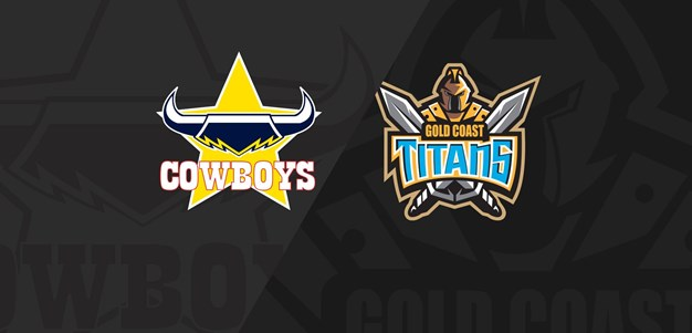 Full Match Replay: Cowboys v Titans - Round 3, 2020