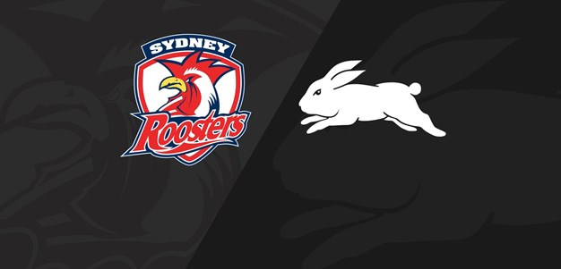 Full Match Replay: Roosters v Rabbitohs - Round 3, 2020