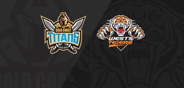 Full Match Replay: Titans v Wests Tigers - Round 4, 2020