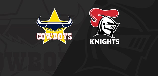 Full Match Replay: Cowboys v Knights - Round 7, 2020