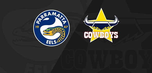Full Match Replay: Eels v Cowboys - Round 8, 2020