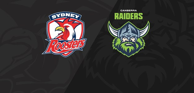 Full Match Replay: Roosters v Raiders - Round 10, 2020