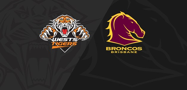 Full Match Replay: Wests Tigers v Broncos - Round 10, 2020