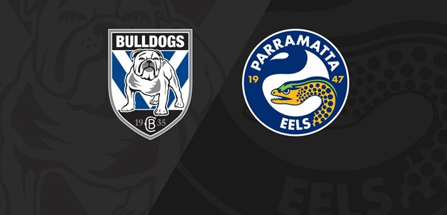 Full Match Replay: Bulldogs v Eels - Round 12, 2020