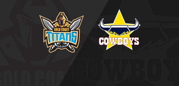 Full Match Replay: Titans v Cowboys - Round 13, 2020