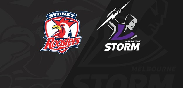 Full Match Replay: Roosters v Storm - Round 14, 2020