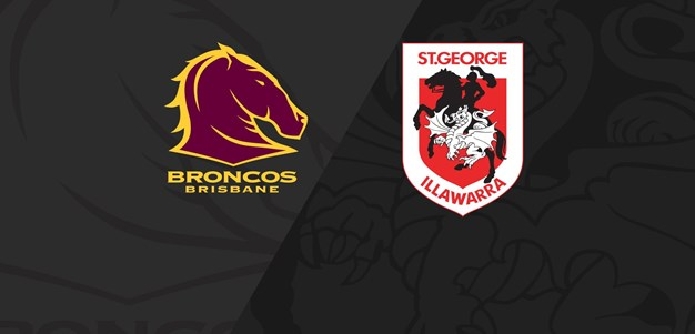 Full Match Replay: Broncos v Dragons - Round 15, 2020
