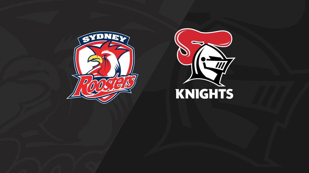 Full Match Replay: Roosters v Knights - Round 18, 2020