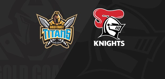 Full Match Replay: Titans v Knights - Round 20, 2020