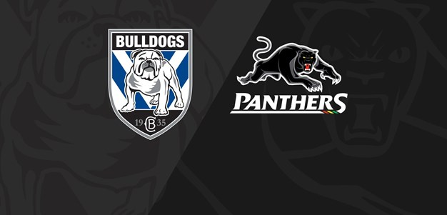 Full Match Replay: Bulldogs v Panthers - Round 20, 2020