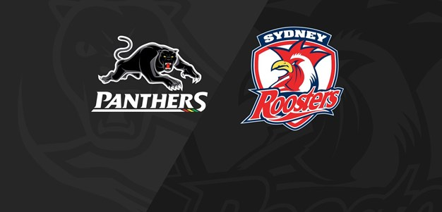Full Match Replay: Panthers v Roosters - Finals Week 1, 2020