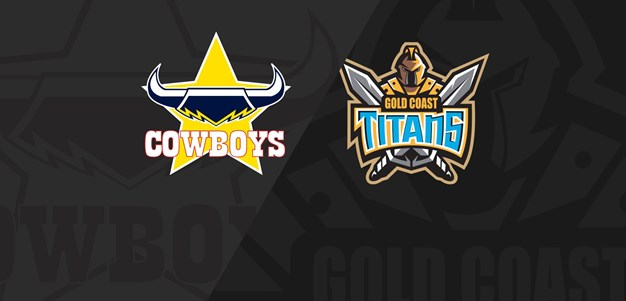 Full Match Replay: Cowboys v Titans - Round 3, 2021