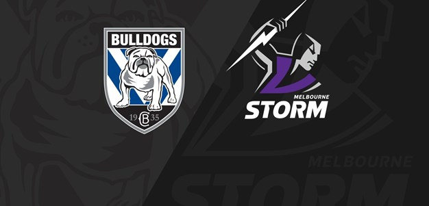 Full Match Replay: Bulldogs v Storm - Round 5, 2021