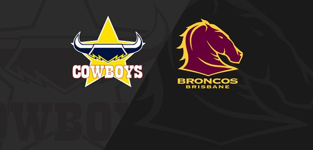 Full Match Replay: Cowboys v Broncos - Round 9, 2021