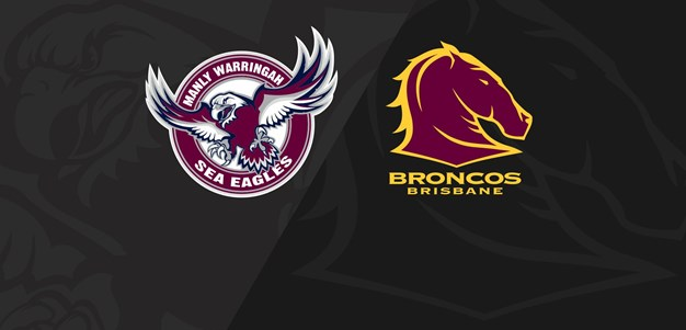 Full Match Replay: Sea Eagles v Broncos - Round 10, 2021
