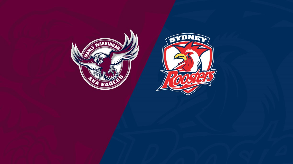 Watch: Manly Sea Eagles v Sydney Roosters
