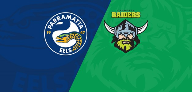 Watch: Parramatta Eels v Canberra Raiders